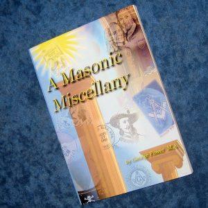 A Masonic Miscellany